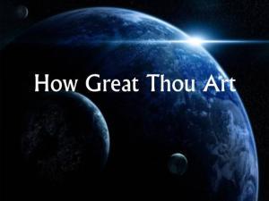 How great Thou Art - globe