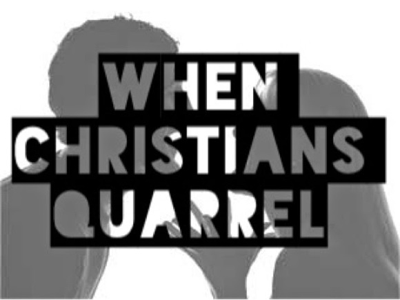 Quarreling Christians
