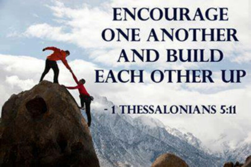 Encourage one another...
