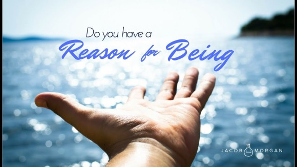 Your Reason for Being