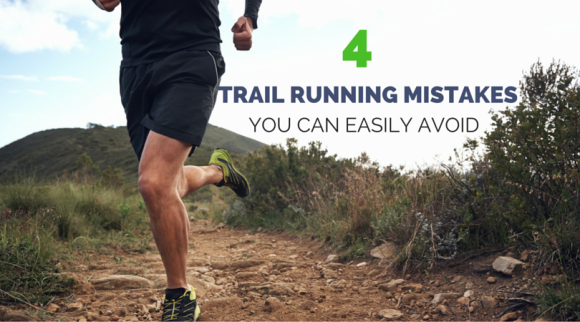 TRAIL RUNNING MISTAKES