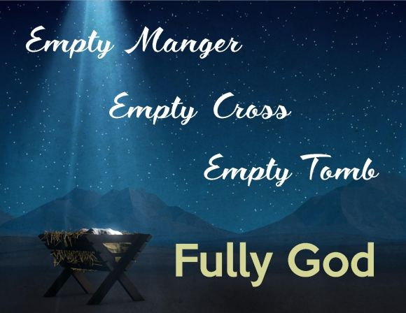 Empty manger - empty cross - empty tomb