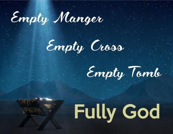 Empty manger - empty cross - empty tomb