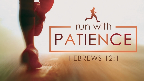 Run the race with patience