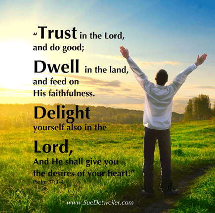 Trust in the Lord - Psalm 37