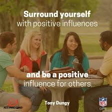 Positive influences
